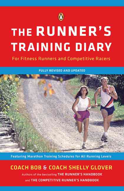 The Runner's Training Diary By Glover, Bob/ Glover, Shelly