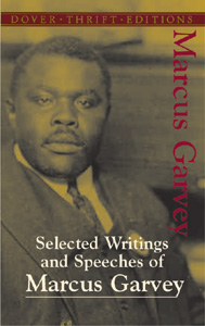 Selected Writings And Speeches Of Marcus Garvey By Blaisdell, Bob (EDT)/ Garvey, Marcus